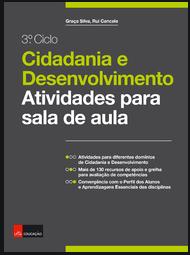 Cidadania e Desenvolvimento: Atividades para a sala de aula: 3.º Ciclo