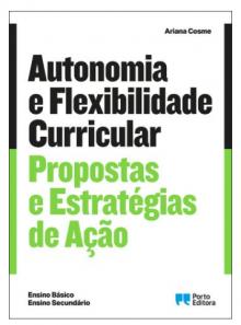 Capa do livro Autonomia e Flexibilidade Curricular: Propostas e estratégias de ação