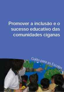 Promover a Inclusão e o Sucesso Educativo das Comunidades Ciganas