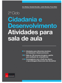 Cidadania e Desenvolvimento: Atividades para a sala de aula: 2.º Ciclo