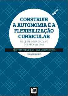Construir a autonomia e flexibilização curricular