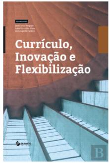 Currículo, Inovação e Flexibilização