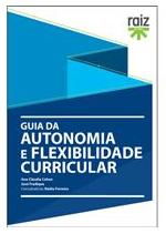 Guia da autonomia e flexibilidade curricular