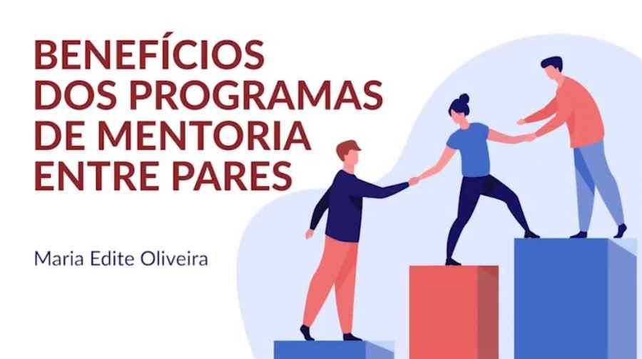 Benefícios dos programas de mentoria entre pares