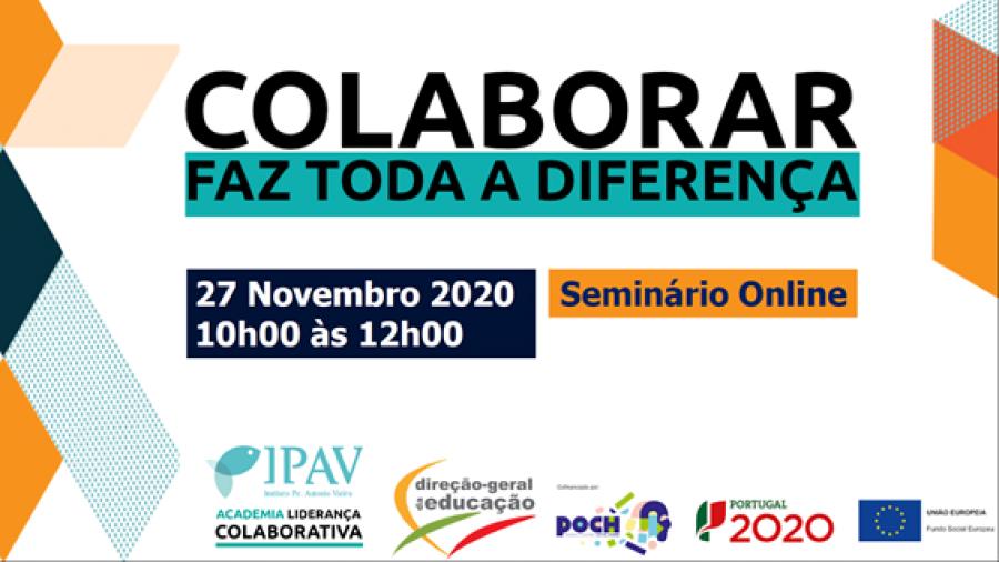 """""""Colaborar faz toda a diferença"""" - seminário online"""